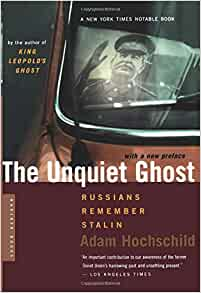 analysis of adam hochschilds the unquiet ghost Get all the key plot points of adam hochschild's king leopold's ghost on one page from the creators of sparknotes.