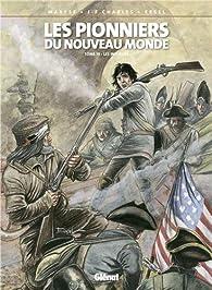 Les Pionniers du Nouveau Monde, tome 19 : Les Insurgés par Jean-François Charles