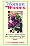 Woman to Women, Rebecca Hervey, 1453825290