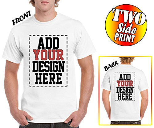 (Custom 2 Sided T-Shirts - Design Your OWN Shirt - Front and Back Printing on Shirts - Add Your Image Photo Logo Text Number )