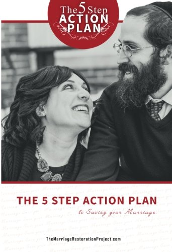 The Marriage Restoration Project: The Five-Step Action Plan to Saving Your Marriage