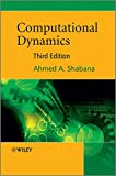 img - for Computational Dynamics, 3rd Edition book / textbook / text book