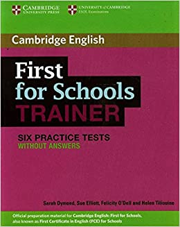 Book First for Schools Trainer Six Practice Tests without Answers (Authored Practice Tests)