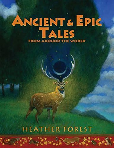 Download Ancient and Epic Tales: From Around the World PDF