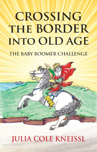 Crossing The Border Into Old Age: The Baby Boomer Challenge