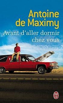 Avant d'aller dormir chez vous par Maximy