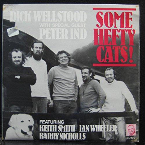 - DICK WELLSTOOD SOME HEFTY CATS vinyl record