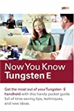 Now You Know Tungsten E, Rick Overton and David Hayward, 0321330307