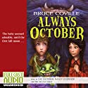 Always October Audiobook by Bruce Coville Narrated by Zac Fletcher, Nancy O'Connor