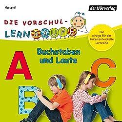Buchstaben und Laute (Die Vorschul-Lernraupe)