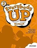 Everybody Up 2 Workbook: Language Level: Beginning to High Intermediate.  Interest Level: Grades K-6.  Approx. Reading Level: K-4
