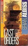 Last Orders, Brian W. Aldiss, 0881846171