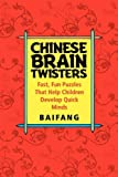 Chinese Brain Twisters, Baifang and Baifang, 0471595055