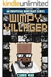 Minecraft: Wimpy Villager: Book 5 (An unofficial Minecraft book) (Diary of a Wimpy Villager)