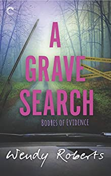 A Grave Search (Bodies of Evidence) by [Roberts, Wendy]