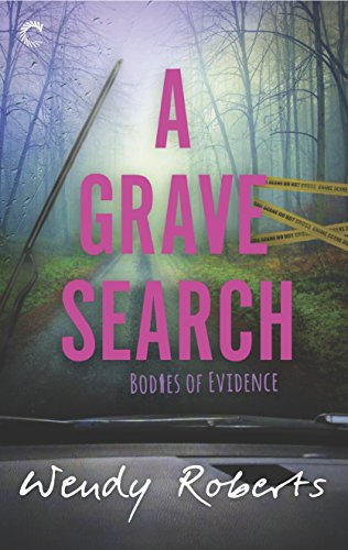 A Grave Search (Bodies of Evidence Book 2) by [Roberts, Wendy]