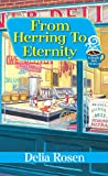 From Herring to Eternity (A Deadly Deli Mystery)