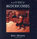 A Little Book of Misericords (Little Books Of...)