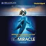 Big Miracle | Tom Rose