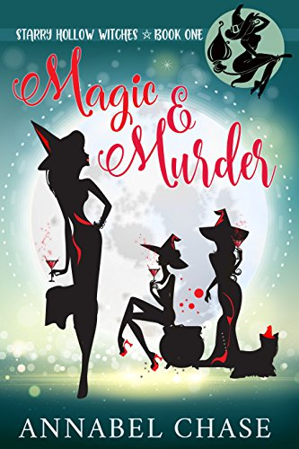 Magic & Murder (Starry Hollow Witches Book 1) ()