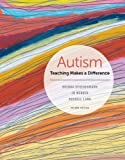 Autism: Teaching Makes a Difference (MindTap Course List)