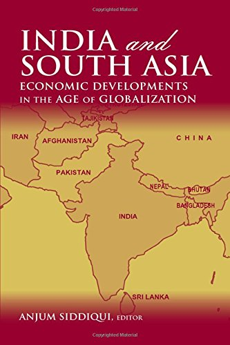 India and South Asia: Economic Developments in the Age of Globalization