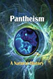 Pantheism: A Natural History