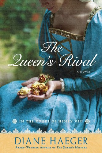 The Queen's Rival: In the Court of Henry VIII (Henry VIII's Court Book 3)