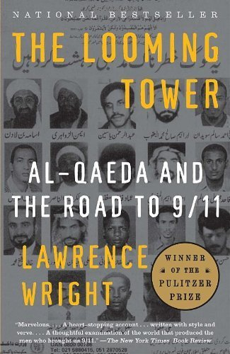 The Looming Tower by Wright, Lawrence. (Vintage,2007) [Paperback]