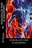 Enigma of Fire & Shadows