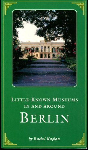 Little Known Museums in and Around Berlin