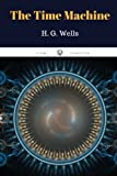 The Time Machine by H. G. Wells: The Time Machine by H. G. Wells