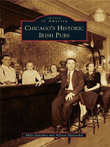 Chicago's Historic Irish Pubs (Images of America)