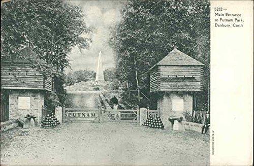 Main Entrance to Putnam Park Danbury, Connecticut Original Vintage Postcard