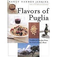 Flavors of Puglia by Nancy Harmon Jenkins (1997-05-19)