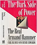 The Dark Side of Power: The Real Armand Hammer