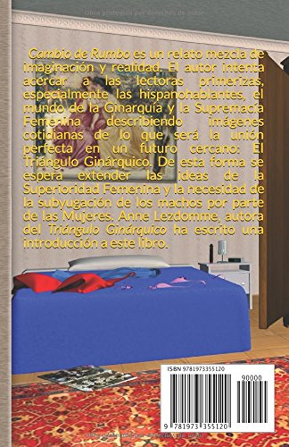 Cambio de Rumbo: Introducción por Anne Lezdomme (Spanish Edition): sumiso servus, Gynarchy International, Gynarchy, Anne Lezdomme, Bastet: 9781973355120: ...