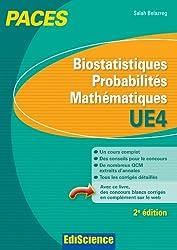 Biostatistiques Probabilités Mathématiques-UE 4 PACES : PACES (French Edition)