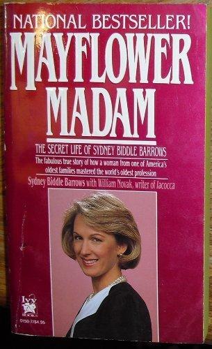 Mayflower Madam by Sydney Biddle Barrows with William Novak