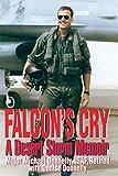 Falcon's Cry: A Desert Storm Memoir