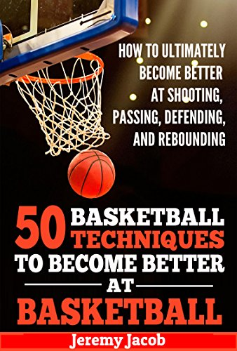 9a0e1e5e463a Book Cover of Jeremy Jacob - How To Ultimately Become Better At Shooting
