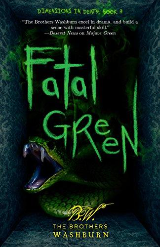 Fatal Green Dimensions In Death Book 3