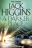 Front cover for the book A Darker Place by Jack Higgins