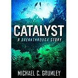 Catalyst (Breakthrough Book 3)