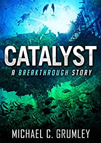 Catalyst by Michael C. Grumley ebook deal