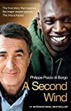 img - for A Second Wind: The True Story that Inspired the Motion Picture The Intouchables book / textbook / text book