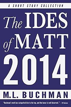 The Ides of Matt - 2014 by [Buchman, M. L.]