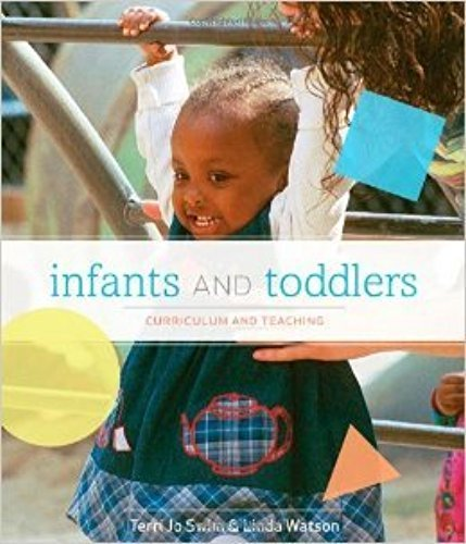 Infants and Toddler Curriculum and Teaching 7th Edition (Instructor's Edition)