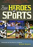 img - for True Heroes of Sports book / textbook / text book