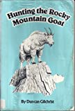 Hunting the Rocky Mountain Goat